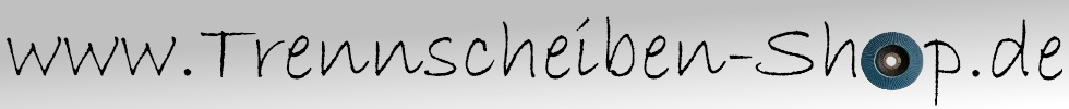 Trennscheiben Shop günstig Trennscheiben und Fächerscheiben kaufen-Logo